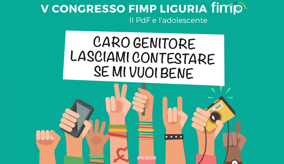 V Congresso FIMP Liguria - Caro genitore lasciami contestare se mi vuoi bene